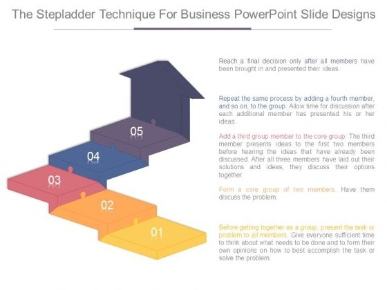 The Stepladder Technique For Business Powerpoint Slide Designs