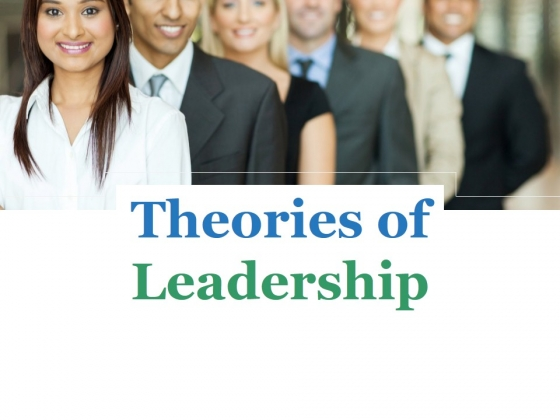 Theories Of Leadership Ppt PowerPoint Presentation Example