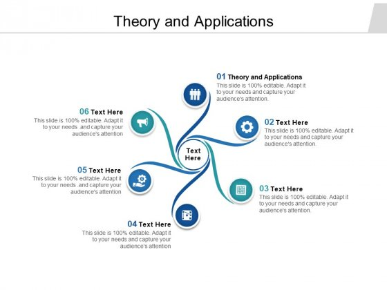 Theory And Applications Ppt PowerPoint Presentation Infographic Template Pictures Cpb