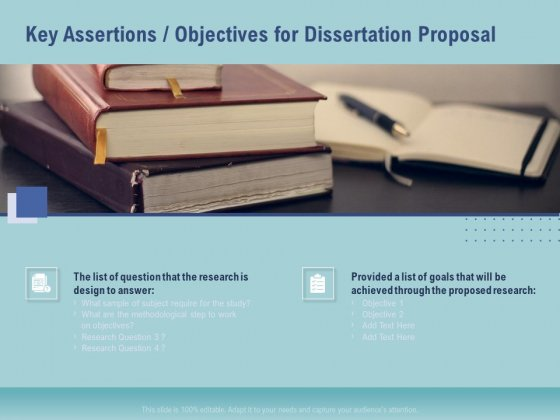 Thesis Key Assertions Objectives For Dissertation Proposal Ppt Professional Design Inspiration PDF