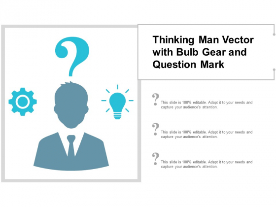 Thinking Man Vector With Bulb Gear And Question Mark Ppt PowerPoint Presentation Summary Slides
