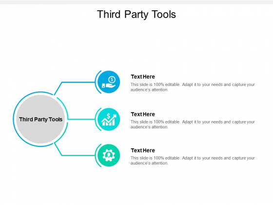 Third Party Tools Ppt PowerPoint Presentation Professional Show Cpb