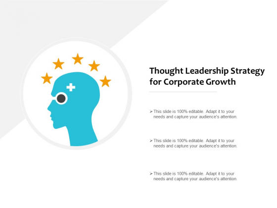 Thought Leadership Strategy For Corporate Growth Ppt PowerPoint Presentation Outline Rules