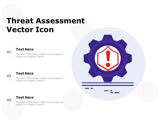 Threat Assessment Vector Icon Ppt PowerPoint Presentation Outline Design Templates PDF