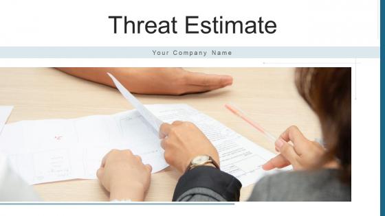 Threat Estimate Scenario Analysis Ppt PowerPoint Presentation Complete Deck With Slides