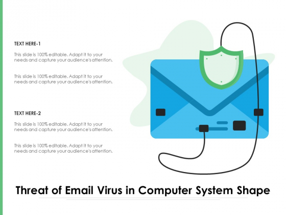 Threat Of Email Virus In Computer System Shape Ppt PowerPoint Presentation Inspiration Files PDF