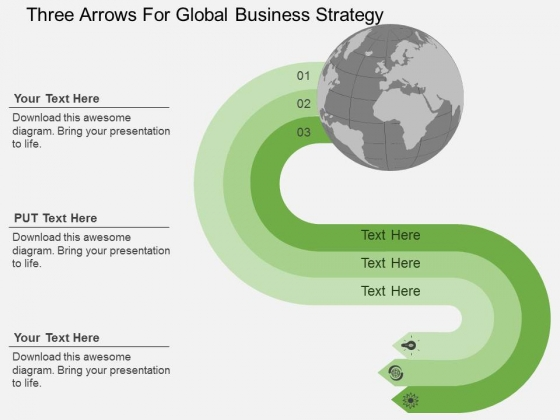Three Arrows For Global Business Strategy Powerpoint Templates