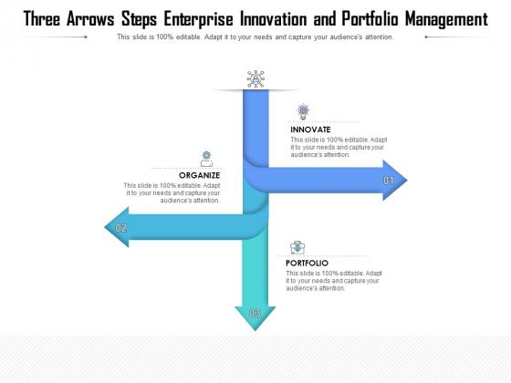 Three Arrows Steps Enterprise Innovation And Portfolio Management Ppt PowerPoint Presentation File Diagrams PDF