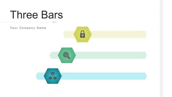 Three Bars Evaluation Development Ppt PowerPoint Presentation Complete Deck