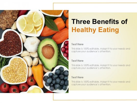 Three Benefits Of Healthy Eating Ppt PowerPoint Presentation Layouts Format Ideas