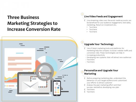 Three Business Marketing Strategies To Increase Conversion Rate Ppt PowerPoint Presentation Gallery Icon PDF