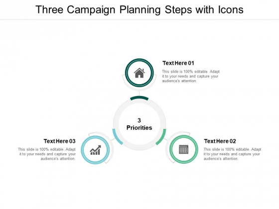 Three Campaign Planning Steps With Icons Ppt PowerPoint Presentation Summary Deck