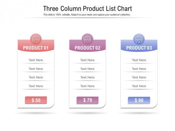 Three Column Product List Chart Ppt PowerPoint Presentation Infographic Template Design Ideas PDF