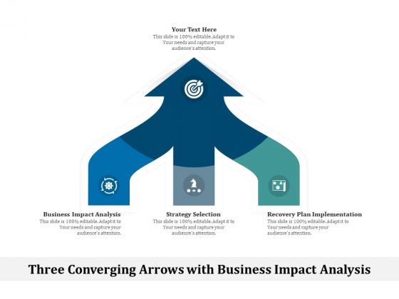 Three_Converging_Arrows_With_Business_Impact_Analysis_Ppt_PowerPoint_Presentation_Model_Graphics_Example_PDF_Slide_1