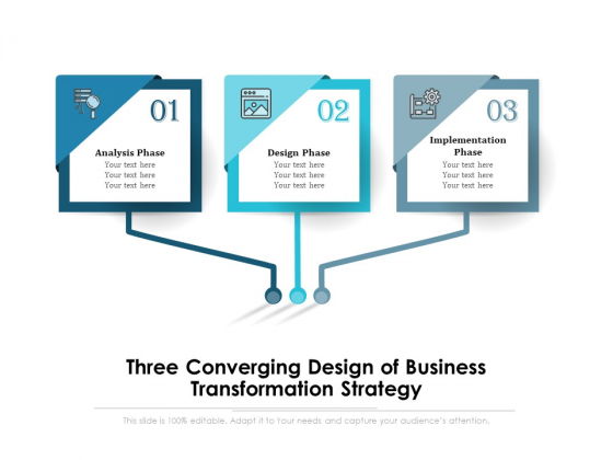 Three_Converging_Design_Of_Business_Transformation_Strategy_Ppt_PowerPoint_Presentation_Layouts_Gallery_PDF_Slide_1