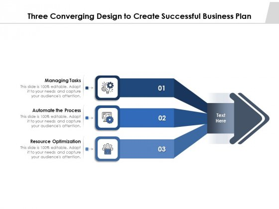 Three_Converging_Design_To_Create_Successful_Business_Plan_Ppt_PowerPoint_Presentation_Infographic_Template_Show_PDF_Slide_1