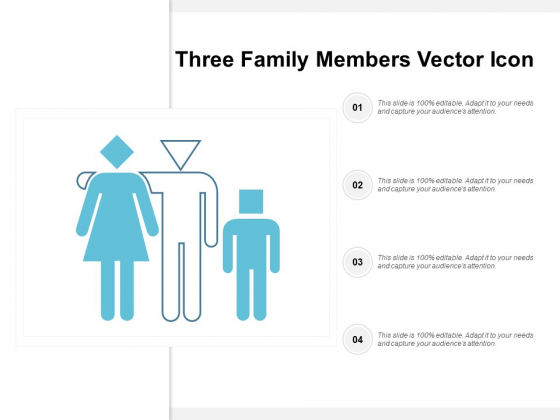 Three Family Members Vector Icon Ppt PowerPoint Presentation Inspiration Ideas