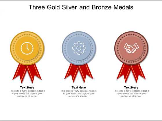 Three Gold Silver And Bronze Medals Ppt PowerPoint Presentation Ideas Guidelines