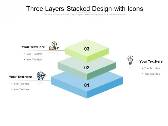 Three Layers Stacked Design With Icons Ppt PowerPoint Presentation Styles Model