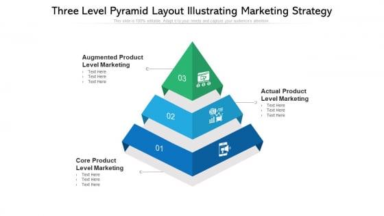 Three_Level_Pyramid_Layout_Illustrating_Marketing_Strategy_Ppt_PowerPoint_Presentation_File_Show_PDF_Slide_1