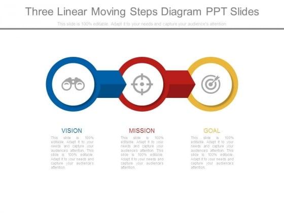 Three Linear Moving Steps Diagram Ppt Slides