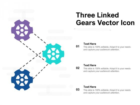 Three Linked Gears Vector Icon Ppt PowerPoint Presentation Inspiration Graphics Example