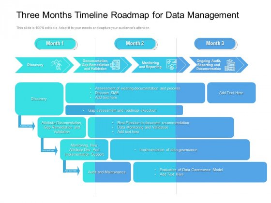 Three_Months_Timeline_Roadmap_For_Data_Management_Introduction_Slide_1