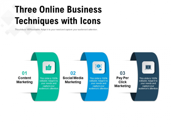 Three Online Business Techniques With Icons Ppt PowerPoint Presentation Outline Background Designs PDF