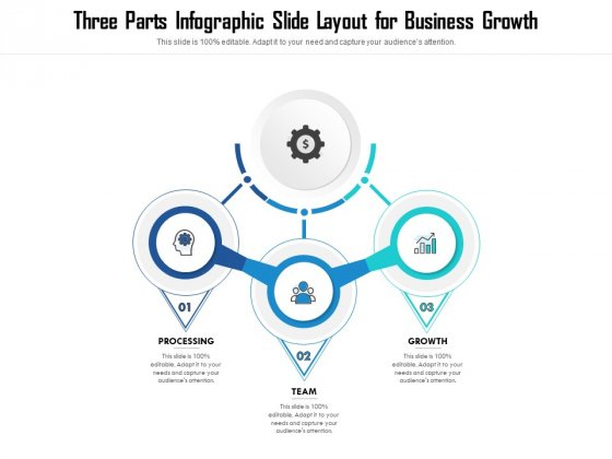 Three Parts Infographic Slide Layout For Business Growth Ppt PowerPoint Presentation File Portrait PDF