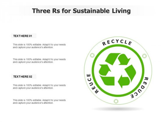 Three Rs For Sustainable Living Ppt PowerPoint Presentation Summary Inspiration PDF