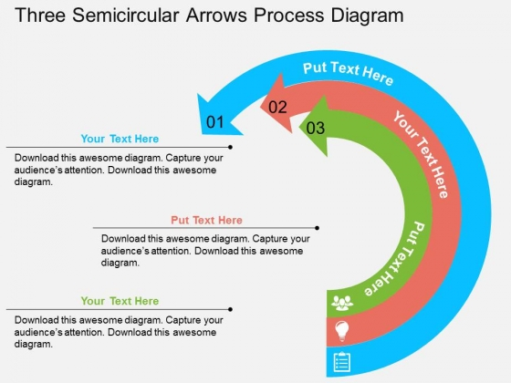 Three Semicircular Arrows Process Diagram Powerpoint Templates
