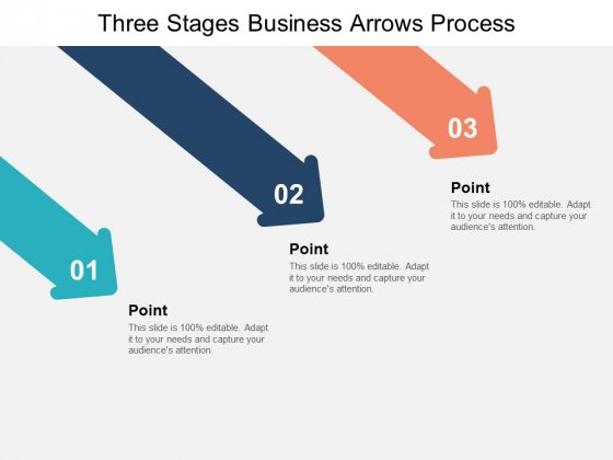 Three Stages Business Arrows Process Ppt PowerPoint Presentation Ideas Layouts