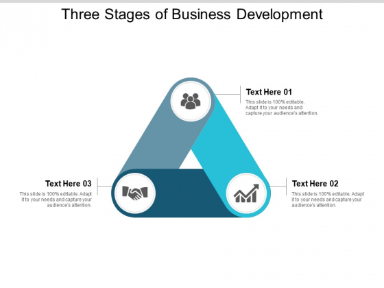 Three Stages Of Business Development Ppt PowerPoint Presentation Ideas Tips