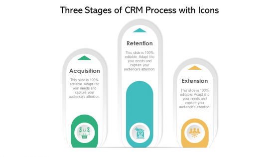 Three Stages Of CRM Process With Icons Ppt Ideas Tips PDF