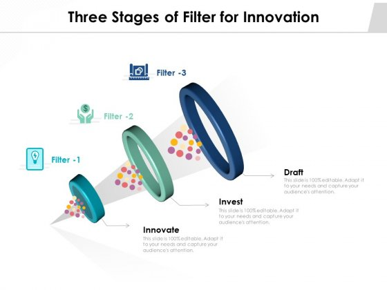 Three_Stages_Of_Filter_For_Innovation_Ppt_PowerPoint_Presentation_Ideas_Gridlines_PDF_Slide_1
