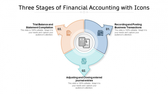 Three Stages Of Financial Accounting With Icons Ppt PowerPoint Presentation Gallery Templates PDF