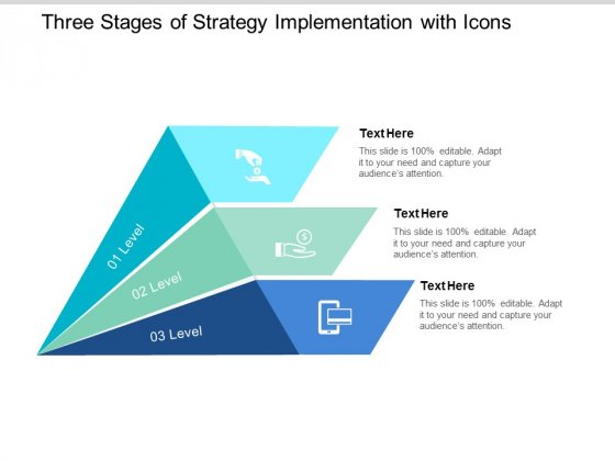 three stages of strategy implementation with icons ppt powerpoint presentation pictures format ideas