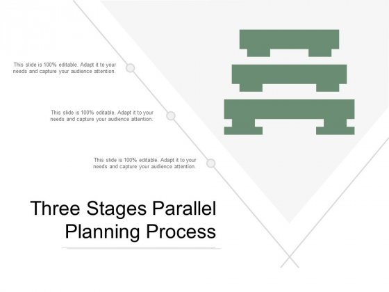 Three Stages Parallel Planning Process Ppt PowerPoint Presentation Ideas Aids