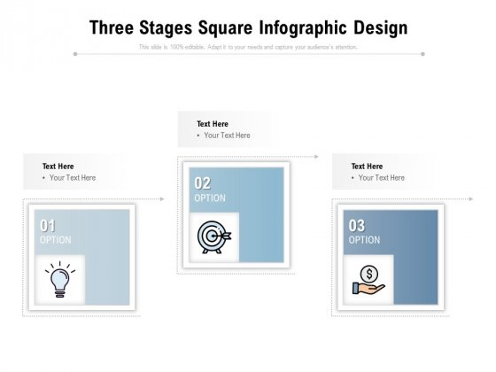 Three Stages Square Infographic Design Ppt PowerPoint Presentation Outline Show