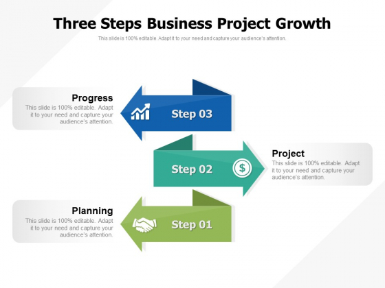 Three Steps Business Project Growth Ppt PowerPoint Presentation Icon Ideas PDF