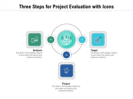 Three Steps For Project Evaluation With Icons Ppt PowerPoint Presentation Summary Show PDF