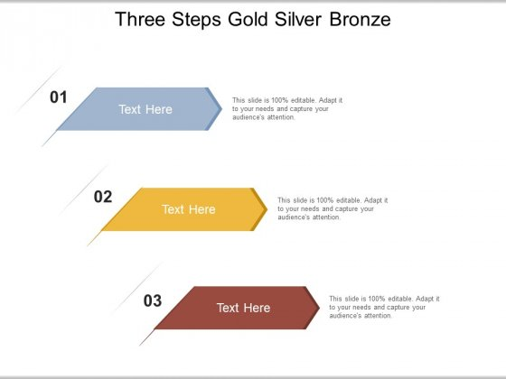 Three Steps Gold Silver Bronze Ppt PowerPoint Presentation Portfolio Guide