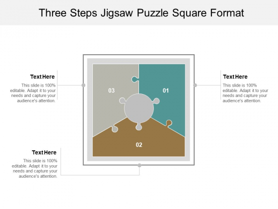 Three Steps Jigsaw Puzzle Square Format Ppt PowerPoint Presentation Slides Graphics