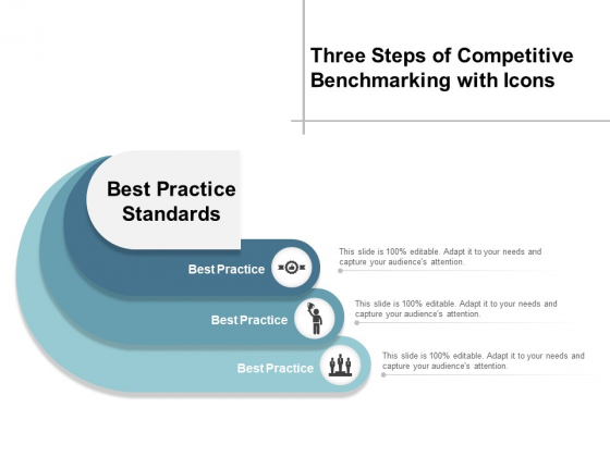 Three Steps Of Competitive Benchmarking With Icons Ppt Powerpoint Presentation Portfolio Show