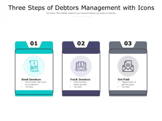 Three Steps Of Debtors Management With Icons Ppt PowerPoint Presentation Outline Slides