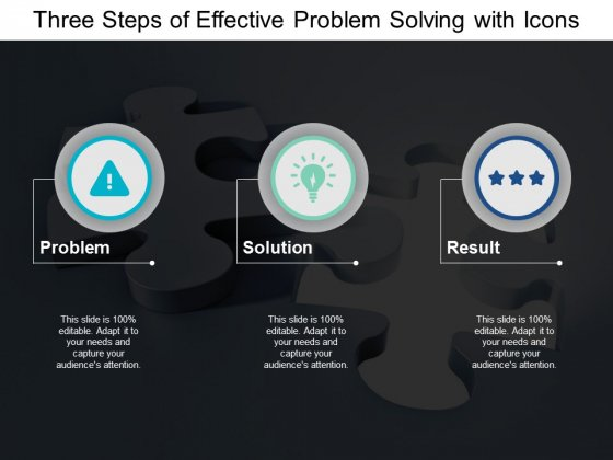 Three Steps Of Effective Problem Solving With Icons Ppt PowerPoint Presentation Gallery Diagrams