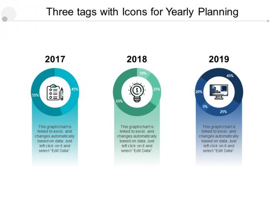 Three Tags With Icons For Yearly Planning Ppt PowerPoint Presentation Slides Design Inspiration