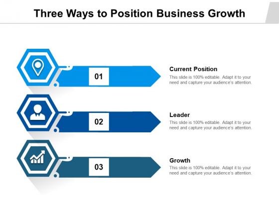 Three_Ways_To_Position_Business_Growth_Ppt_PowerPoint_Presentation_Gallery_Graphics_PDF_Slide_1