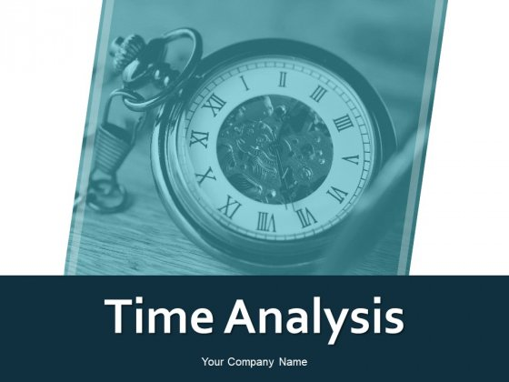 Time Analysis Ppt PowerPoint Presentation Gallery Influencers