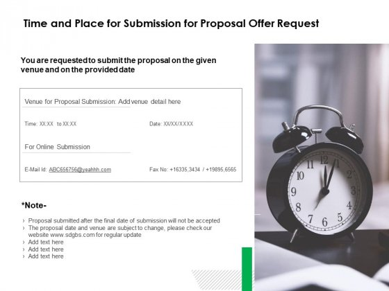 Time And Place For Submission For Proposal Offer Request Ppt PowerPoint Presentation File Structure